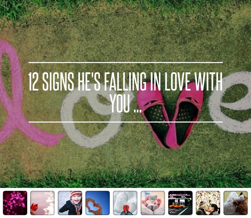 12 สัญญาณที่บอกว่า เขากำลังตกหลุมรักคุณเข้าแล้ว