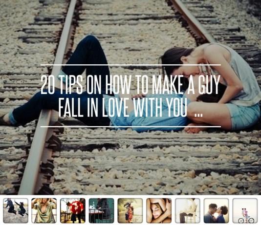 20 เคล็ดลับในการทำให้ผู้ชายหลงรักคุณ